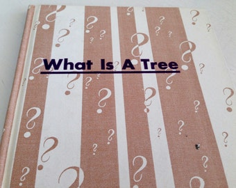 What is a Tree by Gene Darby 1962