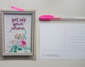 A5 postcard print from original embroidery - 'get off your phone'
