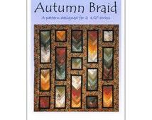 "Pattern ""Autumn Braid Quilt"" by Cozy Quilt Designs (CQDSRR-AB) Paper Pattern"