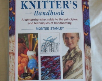 Reader's Digest Knitter's handbook by Montse Stanley- Comprehensive Guide to Knitting