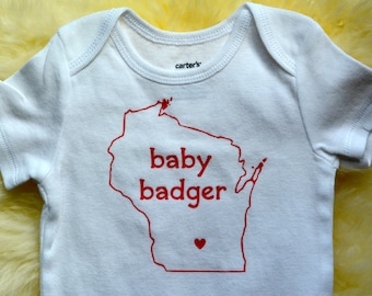 WISCONSIN bodysuit, baby badger, baby clothes, clothing, toddler shirt - Cute handmade bodysuit -- Great baby shower gift-- Madison, WI