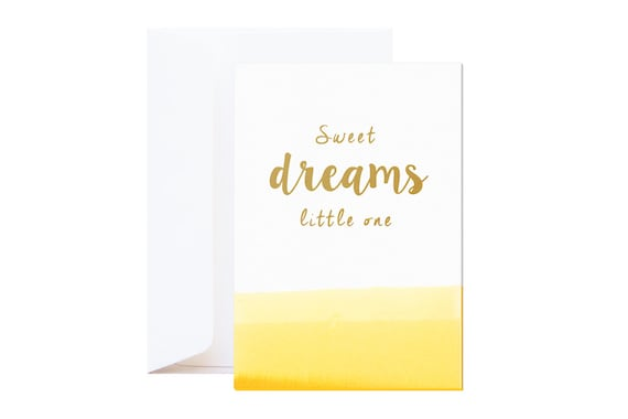 Sweet dreams little one Wishing Card: Unique New Baby Card // gold quote silkscreen on letterpress paper // hand dipped in yellow ink