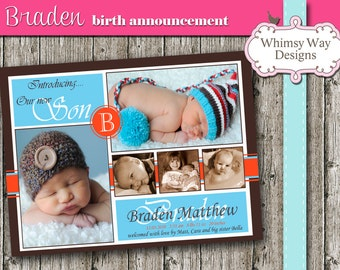 Custom Baby Boy Digital Birth Announcement, Braden, PRINTABLE, I Customize You Print