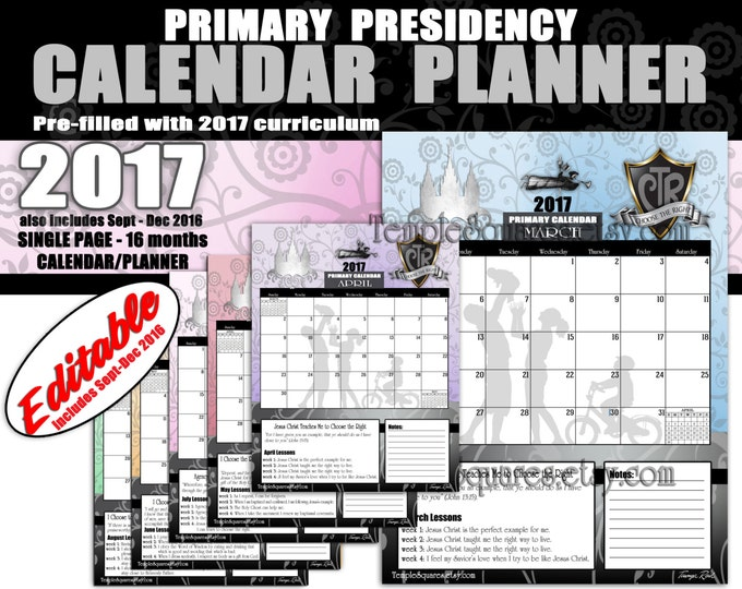 Printable Primary Presidency Single Page Calendars Planners 2017 CTR Choose The Right Theme Time Savers for President, Secretary, Counselors