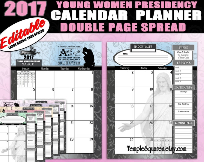 2017 YW Young Women Presidency Printables Editable Calendars Planners HUGE Double Page Spread - Mutual Theme Ask of God, Ask in Faith Christ