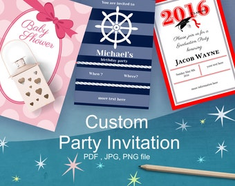 Custom Party Invitation,  Personalized Invite, Custom Designed Card, Printable, Birthday, Baby Shower, Wedding, PDF file , DIY Printables