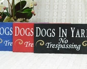 Dogs in yard No trespassing or Dog in yard No trespassing,  12x6 Wooden Sign, Choose your colors!
