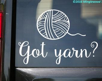 "Got Yarn? - Vinyl Decal Sticker Crochet Knitting Sewing Weaving 5.5"" x 4"" *Free Shipping*"