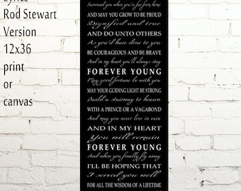 Forever Young Lyrics Large Print or Canvas 12x36 Pano Print Rod Stewart Forever Young Wall Art Home Decor Nursery Decor Graduation Gift