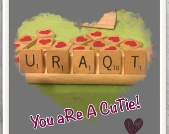 URAQT, You are a cutie, anniversary gift, love, gift for wife, girlfriend gift, daughter gift, photo prop, baby shower, Valentines Day