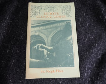 Vintage Detroit! Booklet - Detroit's Cultural Center: the People Place. 1978