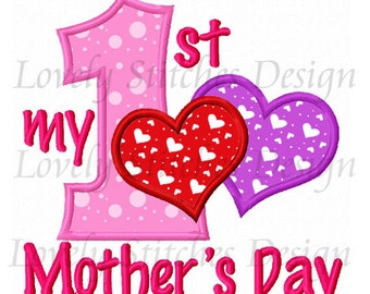 My 1st Mother's Day Applique Machine Embroidery Design NO:0523