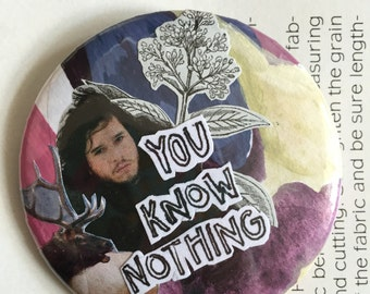 You Know Nothing Jon Snow Pin