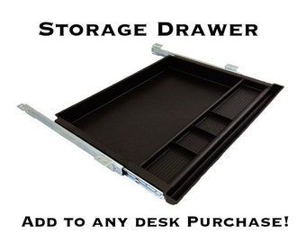 Storage Drawer - Add On To Any Desk Purchase - Pencil Drawer