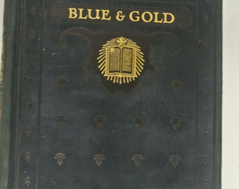 1922 Blue and Gold University of California Yearbook