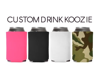Custom Drink Koozie Coozie Cozie Can Cooler | Choose Your Font & Color | Personalized Gift