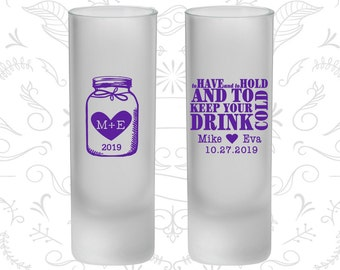 To Have and To Hold, Mason Jar Wedding, Frosted Tall Shot Glasses, Monogram (428)