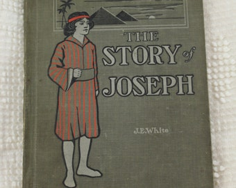 Antique vintage Joseph children's story book with drawings