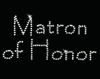 Rhinestone Transfer - Hot Fix Motif - Matron of Honor - Papyrus