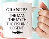 grandpa the man the myth the fishing legend, Grandpa fathers day, grandpa fishing, grandpa gifts, grandpa mug, granddad, granddaddy MU146