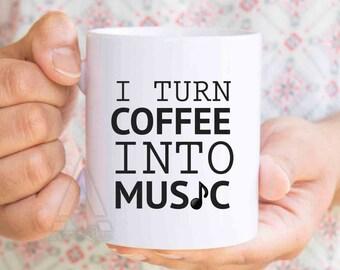"Music teacher gift ""I turn coffee into music"" mug, back to school,music gifts,music gifts for men, music graduation, music lover gift, MU216"