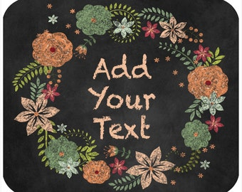 Custom Mousepad, Personalized Mouse Pad - Chalkboard Wreath - Two Styles - Add Any Text Or Monogram - Free Standard Shipping