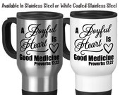 Travel Mug, A Joyful Heart Is Good Medicine Bible Verse Proverbs Christian Inspirational, Stainless Steel, 14 oz - Gift Idea