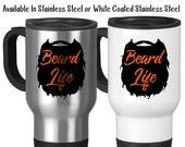 Travel Mug, Beard Life Respect The Beard Beard Art Beard Beard Gift Facial Hair Manly Mug Masculine Mug, Stainless Steel, 14 oz - Gift Idea