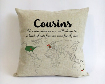 long distance cousins cushion cover-cousins gift idea-xmas gift for cousins-no matter where,we'll be a bunch of nuts from same family tree