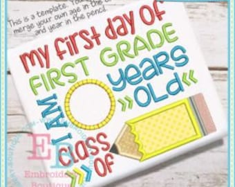 Personalized My First Day of 1st Grade Class of  Applique Shirt or Onesie Girl or Boy