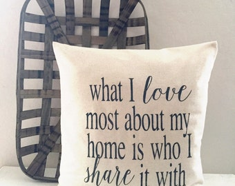 What I love most Farmhouse Pillow