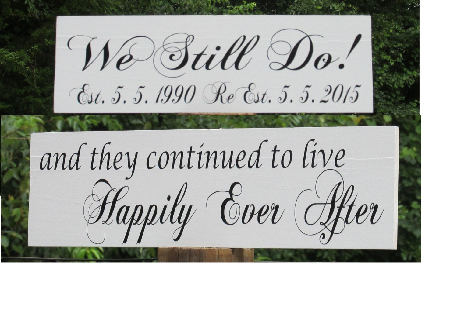 Vow Renewal Sign We Still Do Personalized