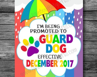 Rainbow Baby I'm Being Promoted To Guard Dog Pregnancy Announcement Photo Prop Sign, Guard Dog Duty Pregnancy Reveal Sign, PRINTABLE