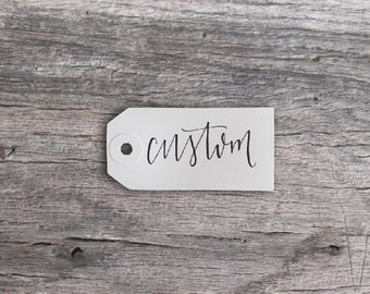 Custom Tag | Set of 25 Hand Lettered Tags
