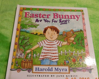 Easter Bunny Are you for Real? by Harold Myra