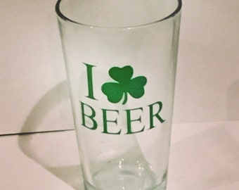 I love beer with clover pint glass