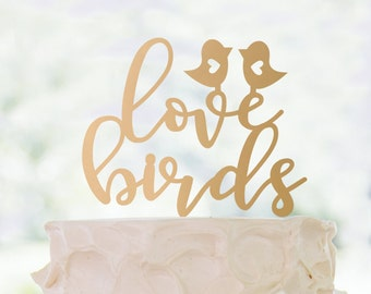 Cake Topper | Love Birds | Metallic | Glitter | Wood | Gold | Rose Gold | Custom