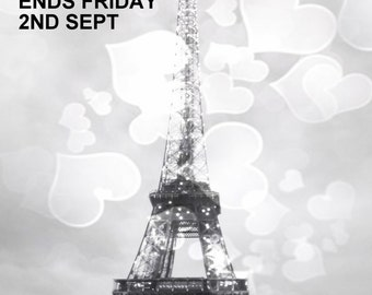 Eiffel Tower Print, 75% off this print, 1 Week only, Sale ends Friday 2nd Sept. Romantic Eiffel Tower Photo, Black and White, big hearts.
