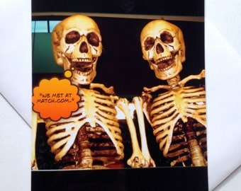 Funny Halloween Cards - Funny Photo Halloween Card - Funny Skeletons - One of a kind - Original