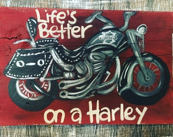 Harley Davidson- Harley Davidson Sign- Motorcycle Gifts- Motorcycle- Motorcycle Sign- Motorcycle Art- Harley- Harley Davidson Painting-Quote
