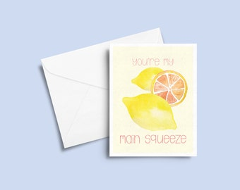 SALE - GREETING CARD - You're My Main Squeeze - Funny Card - Card for Anniversary - Love Card - Watercolor