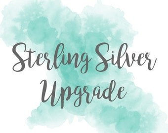 ON SALE Upgrade To Sterling Silver