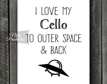 Cello Art - INSTANT DOWNLOAD Cello Print - Cello Poster - Funny Cello Wall Art - Cello Gifts - Outer Space Cello Music Decor