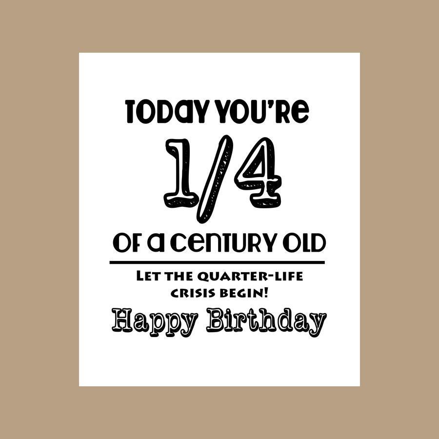 25th Birthday Card 14 Century Old Card Milestone Card 1982 – Funny 25th Birthday Cards