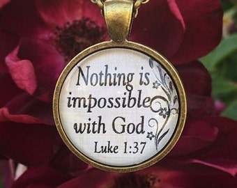 """Bible Verse Pendant Necklace """"Nothing is impossible with God. Luke 1:37"""""""