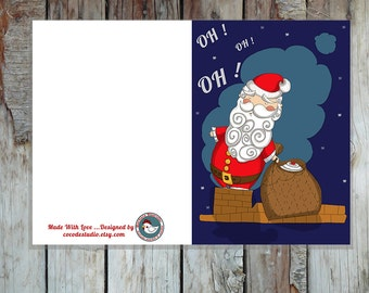 Printable Greeting Card with Santa Claus coming down the chimney -INSTANT DOWNLOAD-A6