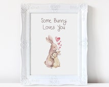 Wall art. Art print. Some bunny loves you.  Watercolor print. Nursery art.  Nursery decor. Bunnies. Rabbits. Home decor