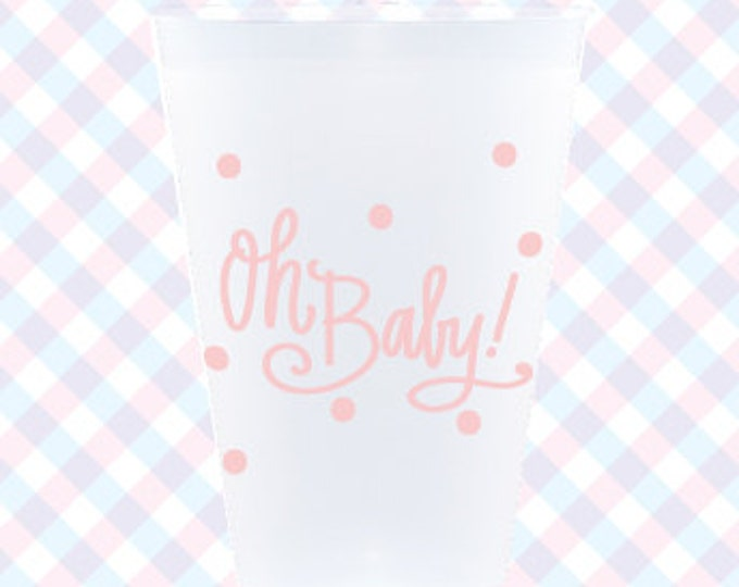 Oh Baby! Cups (reusable) - Qty 12