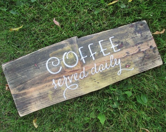 coffee served daily rustic sign