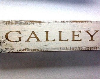 galley word sign,kitchen sign,wood galley plaque, home decor sign,food sign,boat galley sign,boat sign